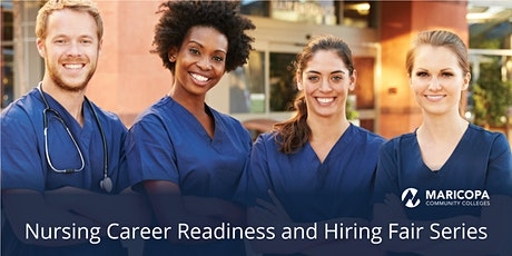 Nursing Career Readiness and Hiring Fair Series tickets