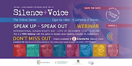 Silence + Voice Online Series - Speak Up Speak Out tickets
