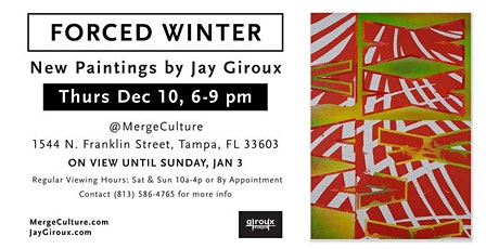 Forced Winter • New Paintings by Jay Giroux tickets