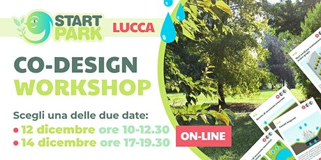Start Park LUCCA | Co-design Workshop biglietti