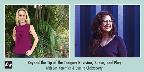 Writing Workshop | Beyond the Tip of the Tongue: Revision, Sense, and Play tickets