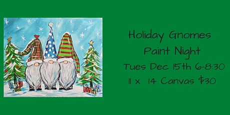 Holiday Gnomes Paint Night tickets