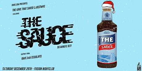 The Rave That Saved Christmas Ft. The Sauce! tickets