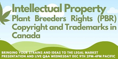 Plant Breeders Rights (PBR), Copyright and Trademarks in Canada tickets