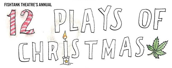 Fishtank Theatre's The 12 Plays of Christmas image
