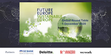 Global Round Table FUTURE EUROPE - SUSTAINABLE EUROPE tickets