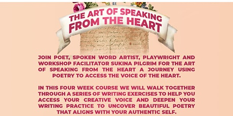 The Art of Speaking from the Heart: Poetry Course with Sukina Pilgrim tickets