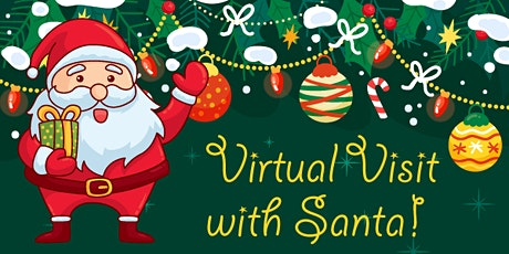 Virtual Visit with Santa! tickets