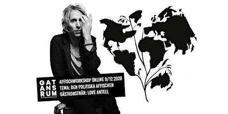 AFFISCHWORKSHOP ONLINE 9/12 MED GATANS RUM & LOVE ANTELL tickets