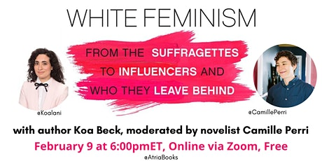 White Feminism with Koa Beck tickets