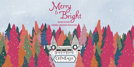 Glen Eagle Square Merry & Bright Holiday Kickoff tickets