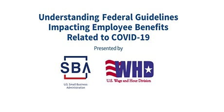 Understanding Federal Guidelines Impacting Employee Benefits for COVID-19 tickets