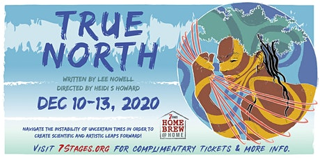 VIRTUAL True North. Opening night and talk back. tickets
