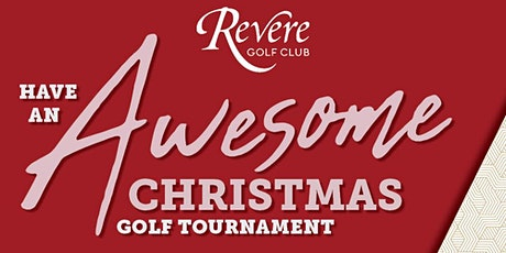 """Have an Awesome"" Christmas Golf Tournament tickets"