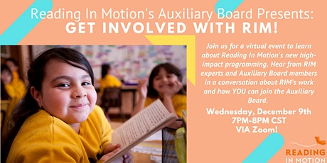 Reading in Motion Auxiliary Board Presents: Get Involved with RIM! tickets