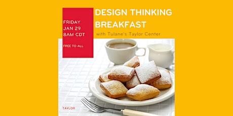 January Design Thinking Breakfast tickets