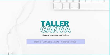 Taller de diseño | CANVA tickets