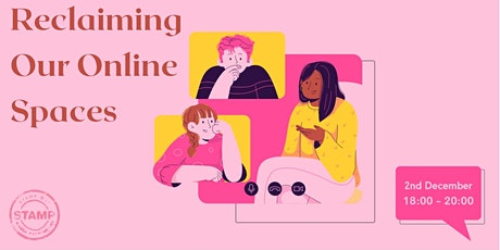 16 Actions for 16 Days - Reclaiming our Online Spaces tickets