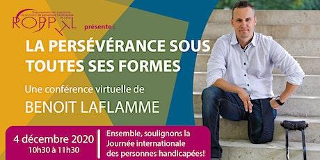 Benoit Laflamme : La persévérance sous toutes ses formes tickets
