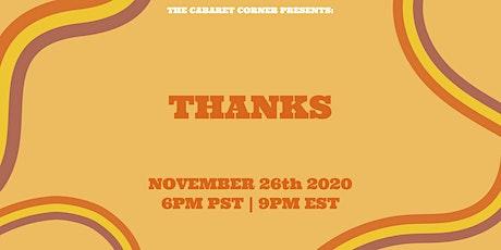 The Cabaret Corner Presents: Thanks tickets