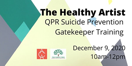The Healthy Artist: QPR Suicide Prevention Gatekeeper Training tickets