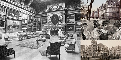 'The Secret Splendors of New York's Gilded Age' Webinar tickets