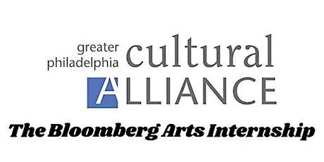 2021 Bloomberg Arts Internship - Internship Info Session tickets