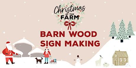 Barn Wood Stencil Sign Making tickets