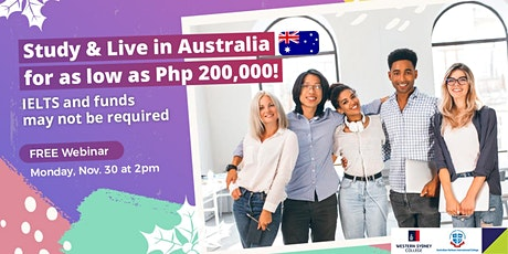 Study in Australia, No IELTS / Funds Required (Free Webinar) tickets
