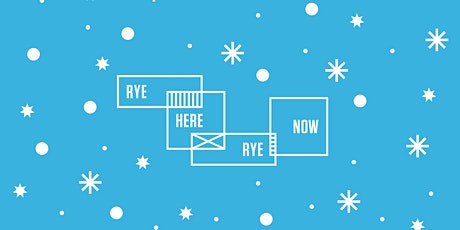 Rye Here Rye Now: December Xmas Do tickets
