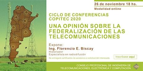 Una opinión sobre la federalización de las telecomunicaciones tickets