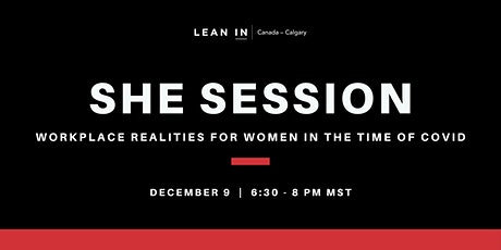 Lean In Canada Calgary: The She Session tickets