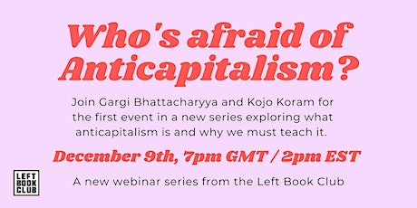 Series Intro: Who's Afraid of Anti-Capitalism? tickets