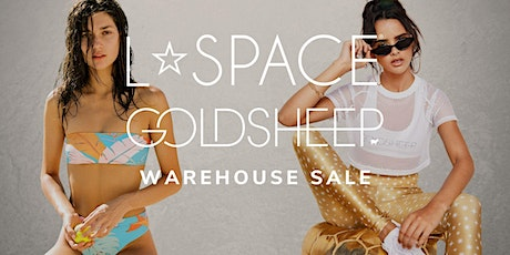 L*SPACE & Goldsheep Warehouse Sale - Santa Ana, CA tickets