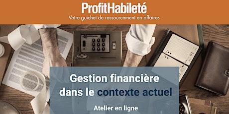 Gestion financière dans le contexte actuel (Atelier en ligne) tickets