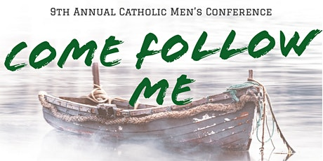 9th Annual Catholic Men's Conference tickets