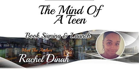 BOOK SIGNING LAUNCH : THE MIND OF A TEEN tickets