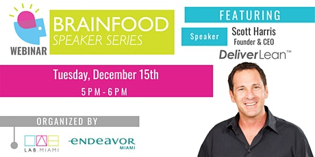 Brainfood Webinar Series Featuring Founder of DeliverLean tickets
