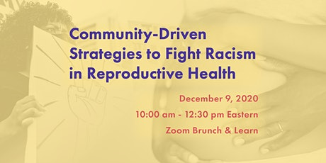 Community-Driven Strategies to Fight Racism in Reproductive Health tickets