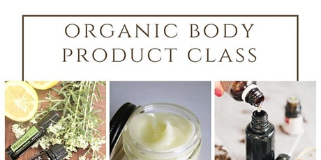 Organic DIY Body Product Making Class tickets