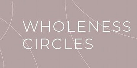 Wholeness At Work - Cohort 2 tickets