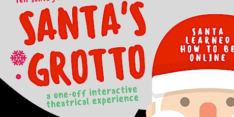 Santa Claus Virtual Grotto 2020 tickets
