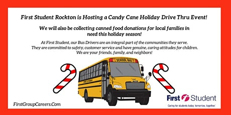 First Student Rockton is Hosting a Candy Cane/Holiday Drive Thru Event! tickets