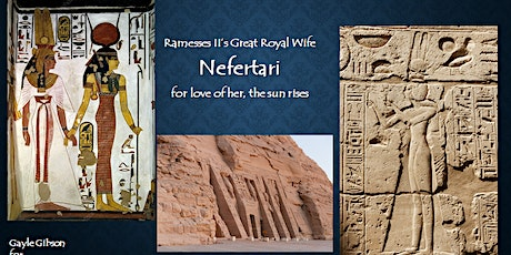 Nefretari: For love of her, the Sun rises.  A Gayle Gibson Talk tickets
