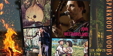 John Westmoreland Woodland Concert - Socially Distanced tickets