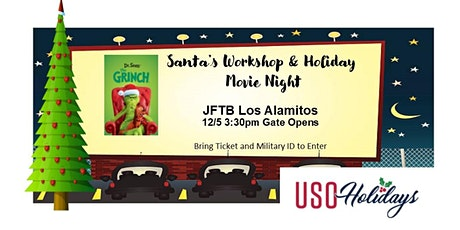 USO Santa's Workshop  & Holiday Movie Night for Military Families tickets