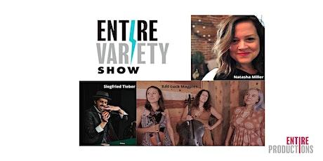 EntireVariety Show Episode #10 tickets