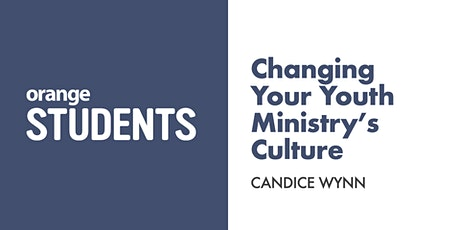 Changing Your Youth Ministry's Culture tickets