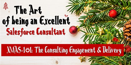XMAS-101: The Consulting Engagement & Delivery tickets