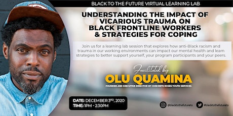 Understanding the Impact of Vicarious Trauma on Black Frontline Workers tickets